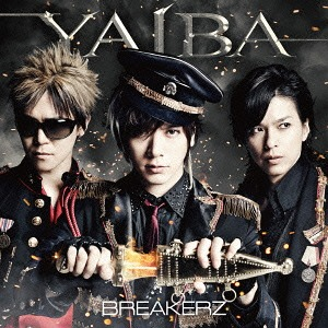 Single YAIBA by BREAKERZ