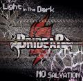 Light In The Dark / NO SALVATION