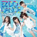 EZ DO DANCE - Prizmmy☆