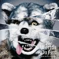 The World's On Fire by MAN WITH A MISSION