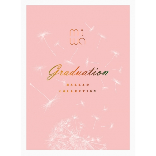 Album Ballad collection ~graduation~ by miwa