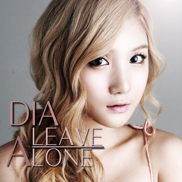 Single Honjaseo ( Leave Alone ) by Dia