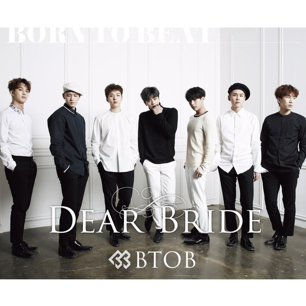 Dear Bride by BTOB