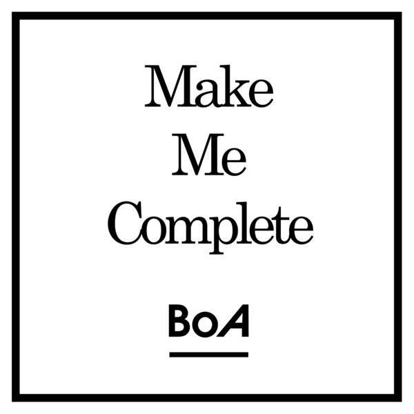 Single Make Me Complete by BoA
