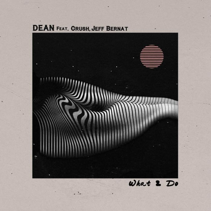 Single what2do by Dean