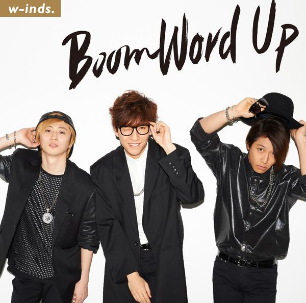 Single Boom Word Up by w-inds.