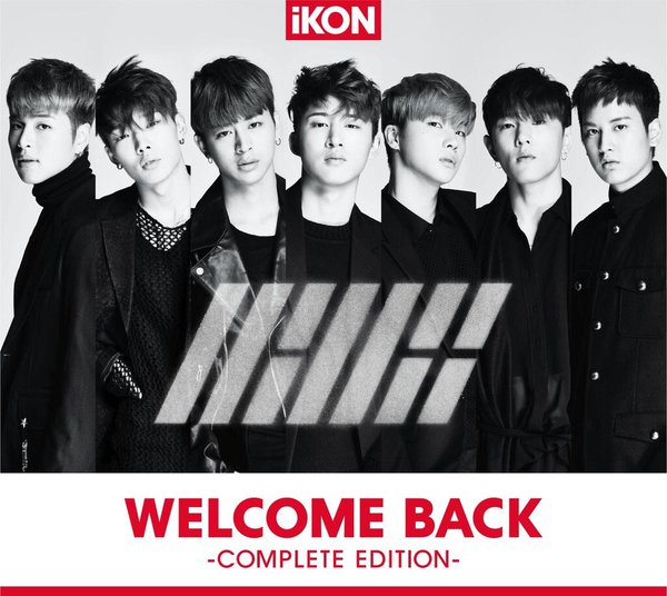 Album WELCOME BACK -COMPLETE EDITION- by iKON