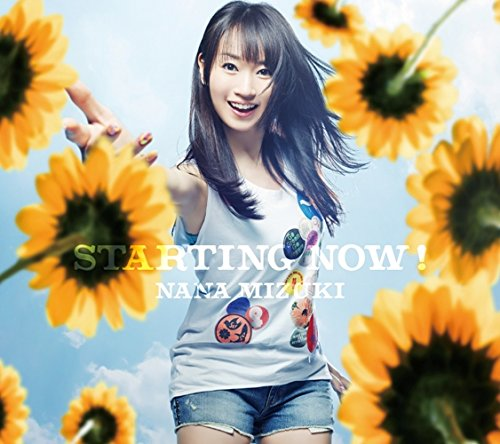 Single STARTING NOW! by Nana Mizuki