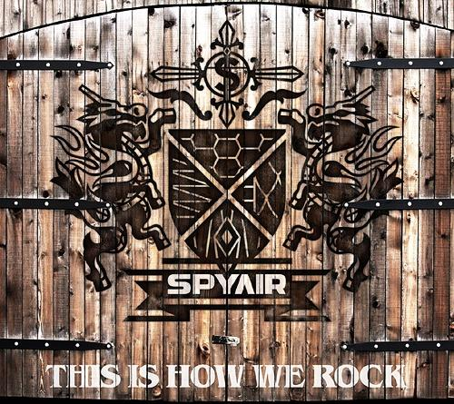 Single THIS IS HOW WE ROCK by SPYAIR