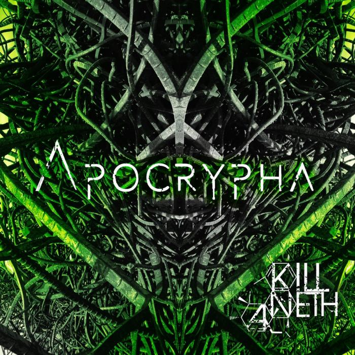 Apocrypha by KILLANETH
