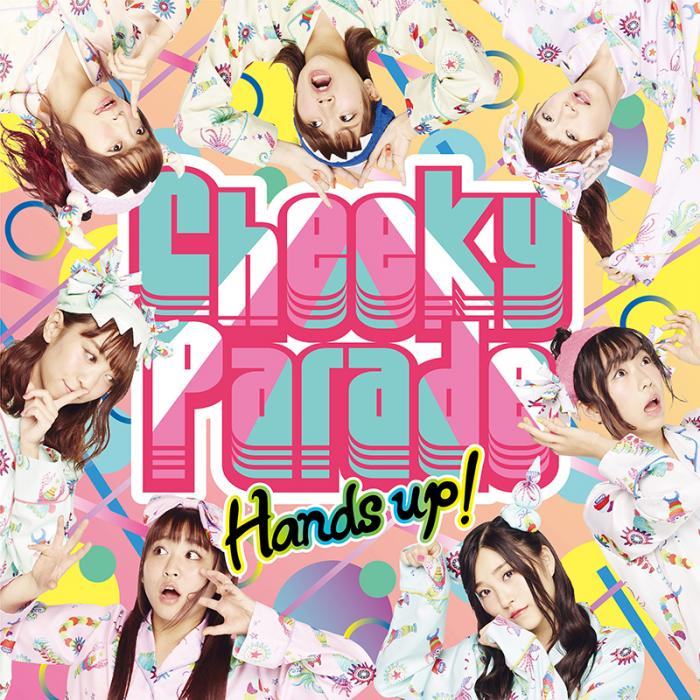 Hands up! by Cheeky Parade