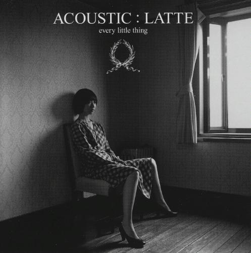 Album ACOUSTIC: LATTE by Every Little Thing