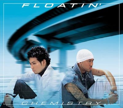 Single FLOATIN' by CHEMISTRY