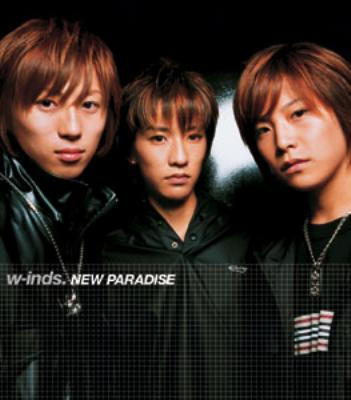 Single NEW PARADISE by w-inds.