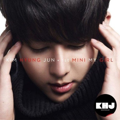 Mini album 1st MINI MY GIRL -Japan Edition- by Kim Hyung Jun