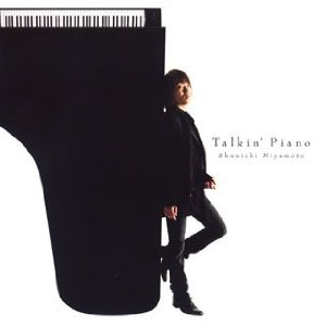 Mini album Talkin' Piano by Shunichi Miyamoto
