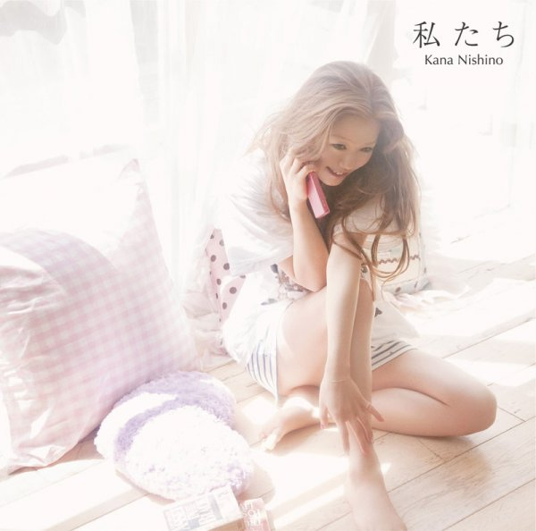 Single Watashitachi (私たち) by Kana Nishino