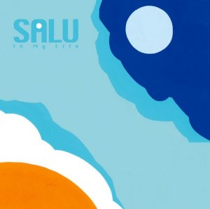 In My Life by SALU