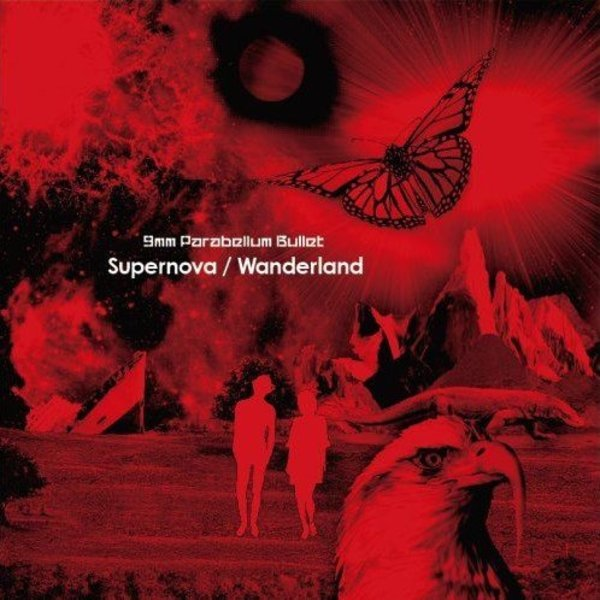 Single Supernova / Wanderland by 9mm Parabellum Bullet