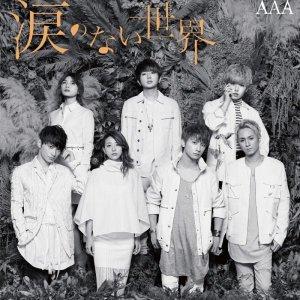 Namida no nai Sekai by AAA