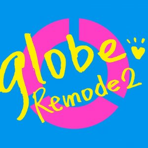Album Remode 2 by globe