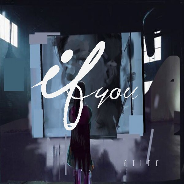 [MV] If You by Ailee With Lyrics