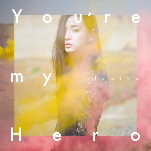 Single You're my Hero / FIGHTER by fumika