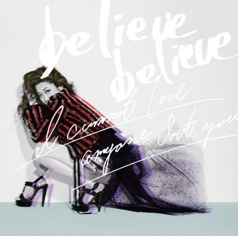 Single believe believe / Anata Igai Daremo Aisenai by JUJU