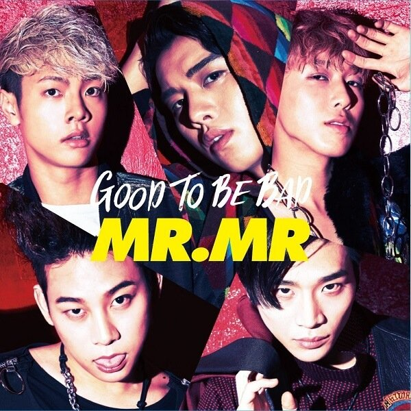 Single Good To Be Bad by MR.MR