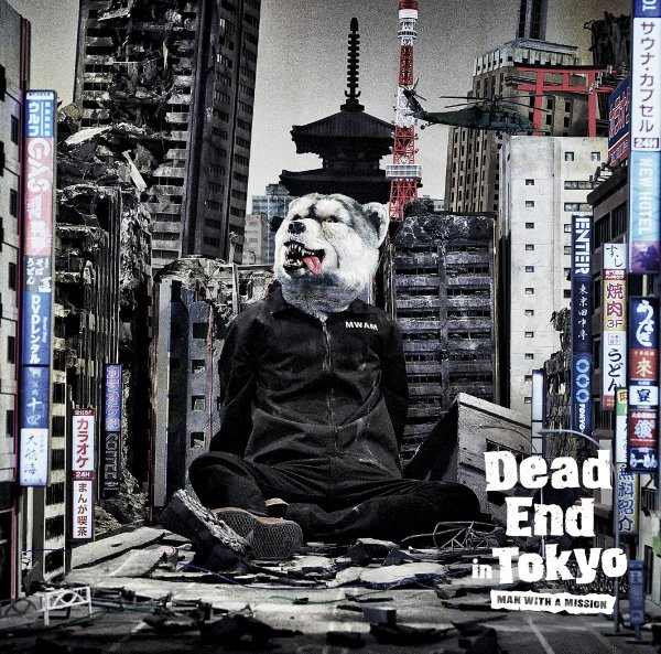 Single Dead End in Tokyo by MAN WITH A MISSION