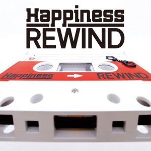 REWIND by Happiness