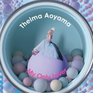 My Only Lover by Thelma Aoyama