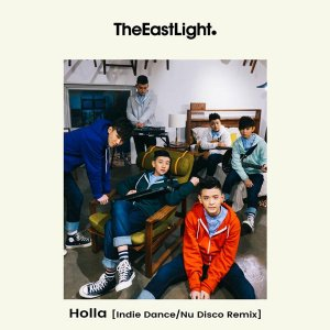 Holla (Indie Dance/Nu Disco Remix) by The EastLight