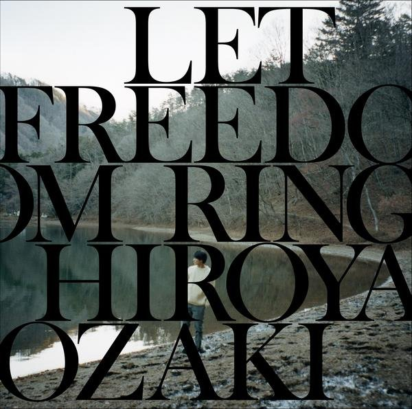 Single Let Freedom Ring by Hiroya Ozaki