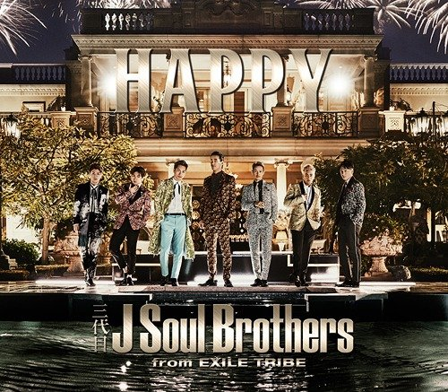Single HAPPY by Sandaime J Soul Brothers
