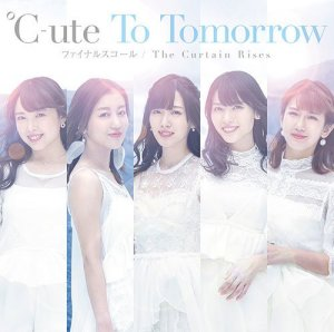 The Curtain Rises by ℃-ute