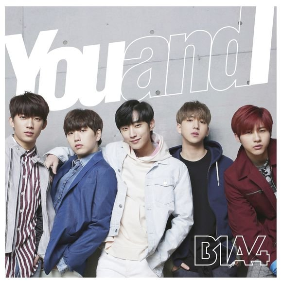 Single You and I by B1A4