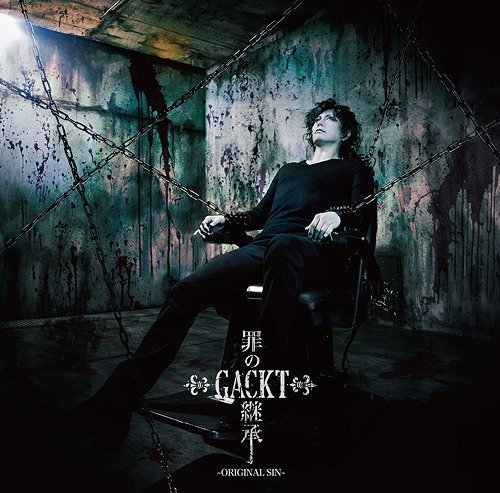 Single Tsumi no Keisho ~ORIGINAL SIN~ (罪の継承 ~ORIGINAL SIN~) by GACKT