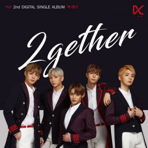 2GETHER by INX