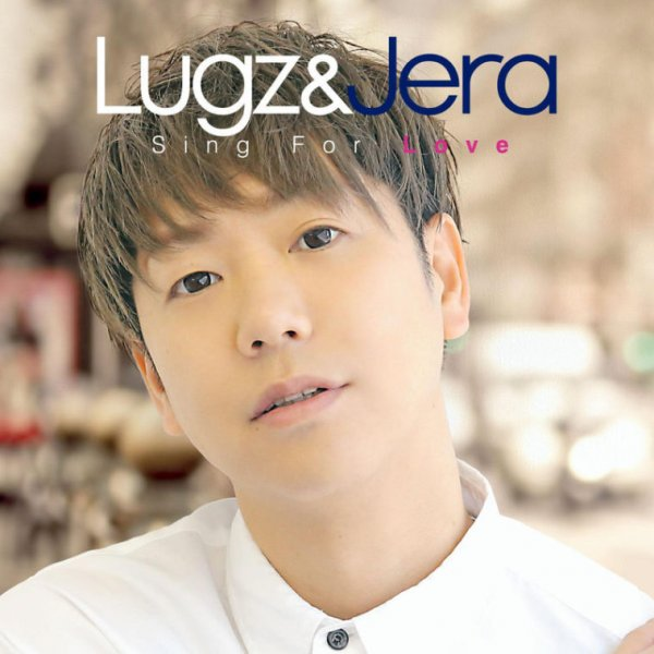 Album Sing For Love by Lugz&Jera