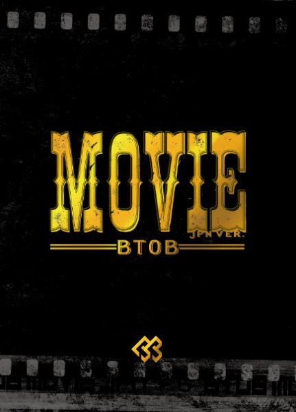 Movie ( Jpn ver. ) by BTOB