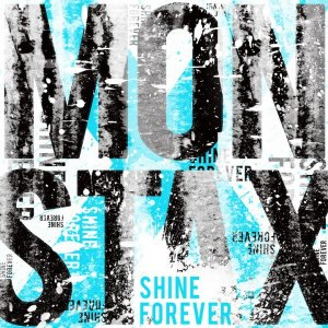 Shine Forever by MONSTA X