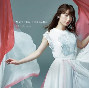 Maybe the next waltz by Mikako Komatsu