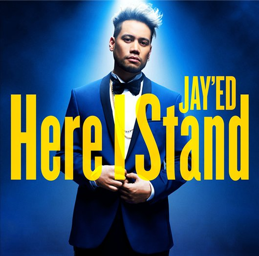 [MV] Here I Stand by JAY'ED