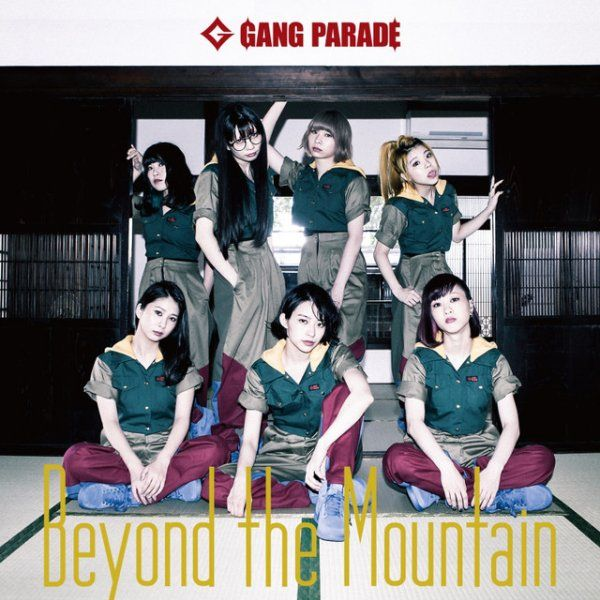 Single Beyond the Mountain by GANG PARADE