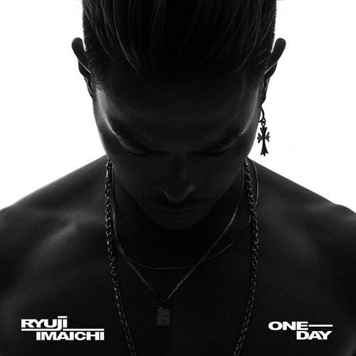 Single ONE DAY by Ryuuji Imaichi