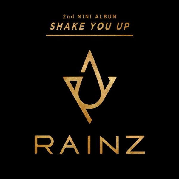 Single Shake You Up 2 by RAINZ
