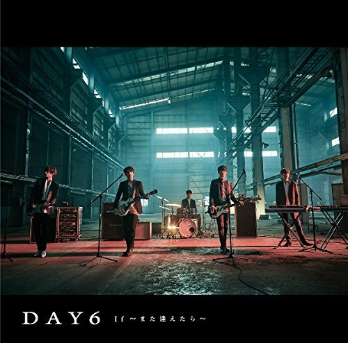 Single If 〜Mata Aetara〜 by DAY6
