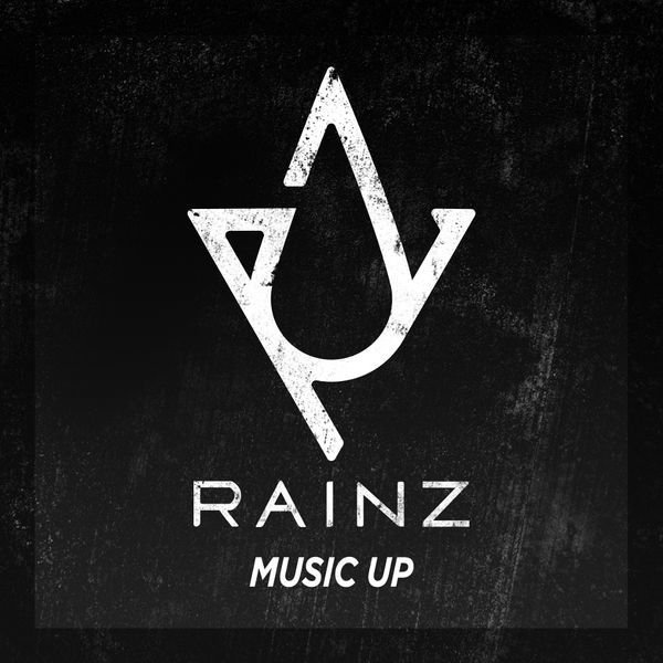 Single Music Up by RAINZ