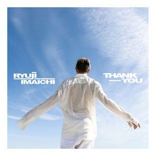 Single Thank you by Ryuuji Imaichi